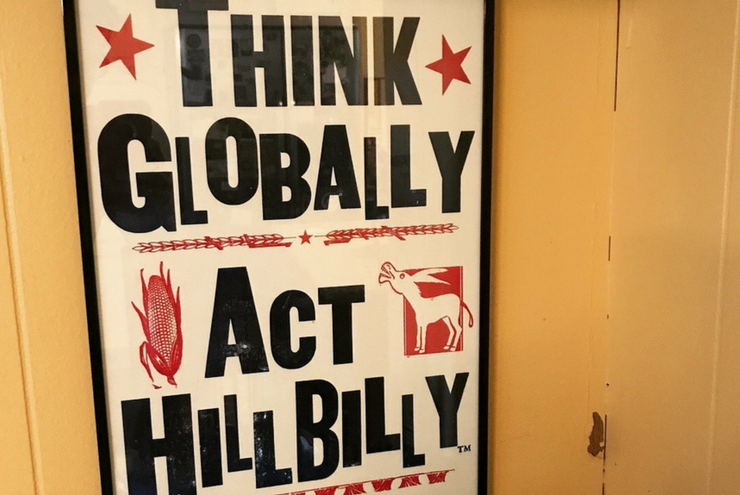 Think Globally, Act Hillbilly: A Road Trip through