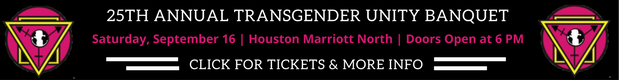 2017 Houston Transgender Unity Banquet Ad
